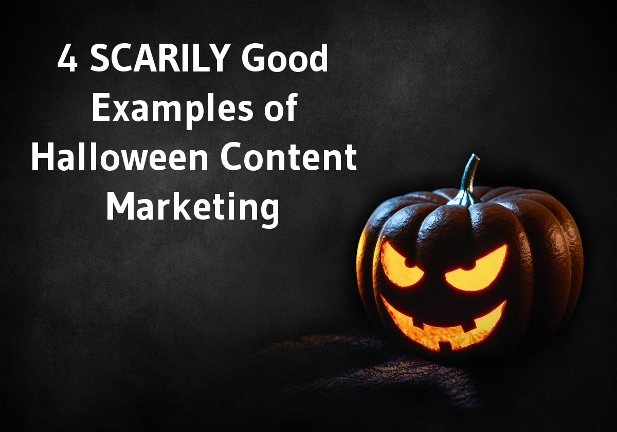 4-scarily-good-examples-of-halloween-content-marketing