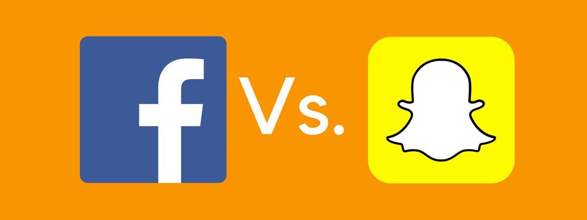 Facebook Vs. Snapchat