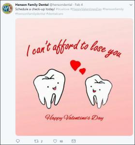 Henson Family Dental Valentine's Campaign