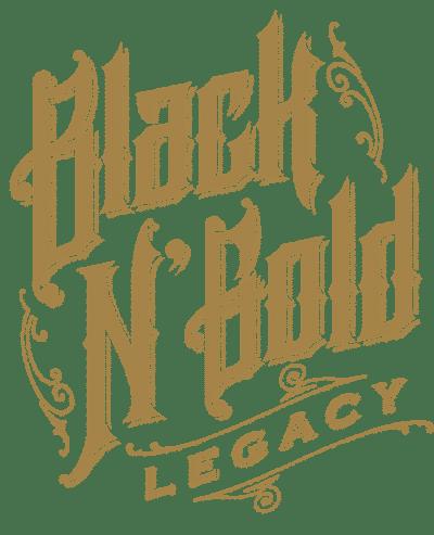 Black N Gold Legacy